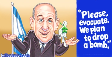 "Ehud Olmert, shrugging with palms up and caption: ""Please, evacuate.  We plan to drop a bomb."""